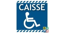 Panneau caisse accès handicapés
