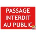 Passage interdit au public