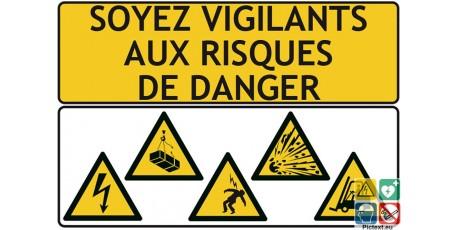 Soyez vigilants aux risques de danger