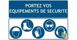 Portez vos équipements de sécurité
