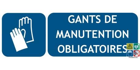 Panneau gants de manutention obligatoires