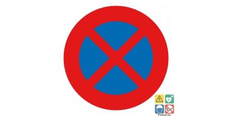 Panneau interdit de s'arrêter et de stationner