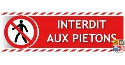 Panneau interdit aux piétons avec picto ISO 7010 gamme xénon