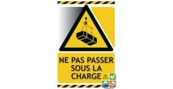 Panneau danger ne pas passer sous la charge gamme xénon