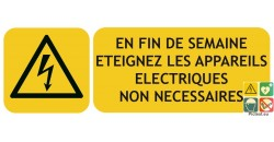 Panneau éteignez vos appareils électriques