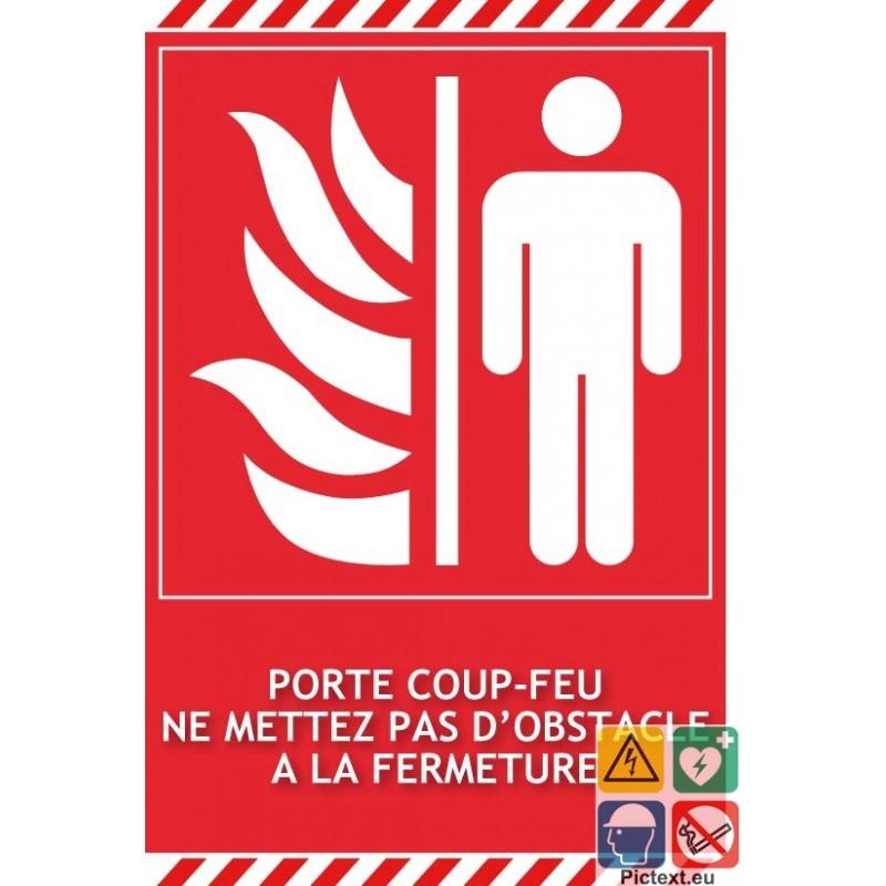 Panneau Incendie Porte CoupeFeu Ne Mettez Pas DObstacle  Fermeture