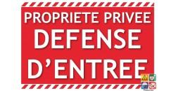 Panneau texto propriété privée défense d'entrer