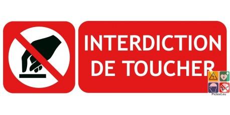 Panneau interdiction de toucher