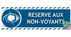 Panneau réservé aux NON-VOYANTS