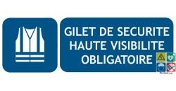 Panneau picto et texte gilet de sécurité haute visibilité obligatoire