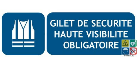 Signal tique gilet de s curit haute visibilit obligatoire - Port du gilet de sauvetage obligatoire ...