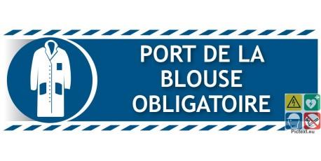 Signal tique port de la blouse obligatoire prix direct usine - Port de couche obligatoire ...