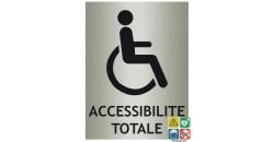 Panneau accessibilité totale avec picto et désignation