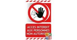 Panneau accès interdit aux personnes non autorisées