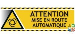 Panneau attention mise en route automatique