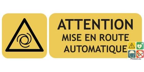 Panneau attention mise en route auto