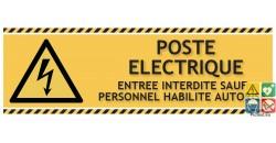 Panneau poste électrique entrée interdite sauf personnel habilité