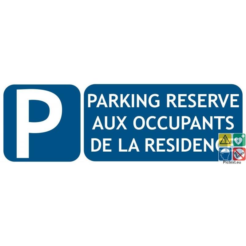 panneau parking priv r serv aux r sidents pictext. Black Bedroom Furniture Sets. Home Design Ideas