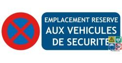 Panneau emplacement pour véhicules de sécurité