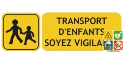 Panneau transport d'enfants soyez vigilants