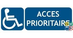 Panneau accès prioritaire PMR