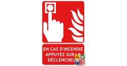 Panneau en cas d'incendie appuyez sur le déclencheur DM