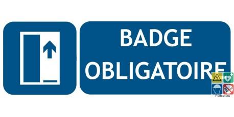 Panneau badge obligatoire