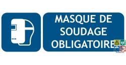 Panneau masque de soudage obligatoire